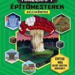 Minecraft építőmesterek