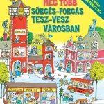 meg_tobb_surges_forgas_tesz_vesz_varosban